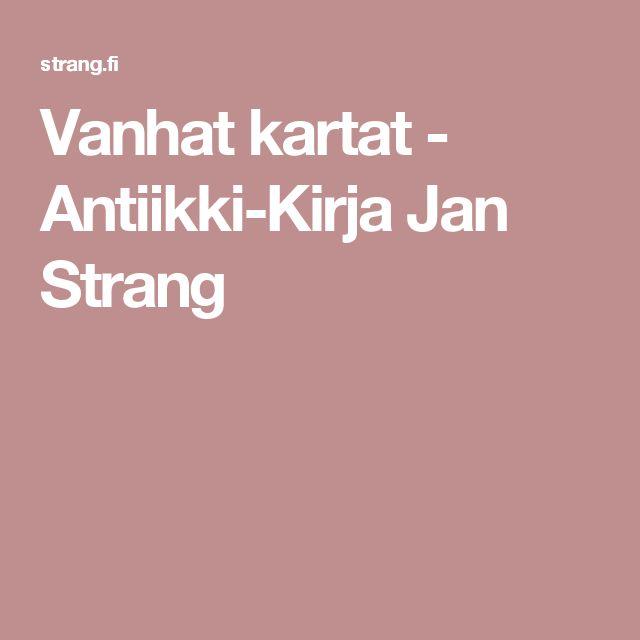 Vanhat kartat - Antiikki-Kirja Jan Strang