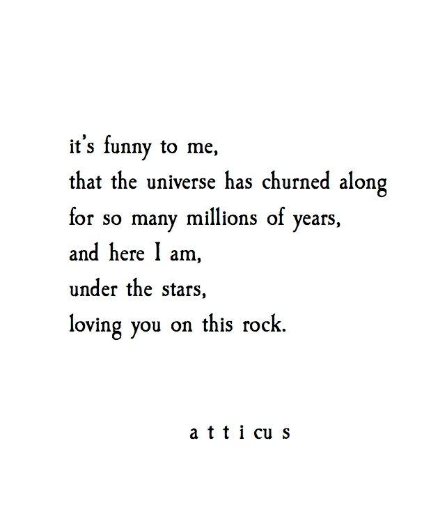 'Under The Stars' #atticuspoetry #atticus #love #forever
