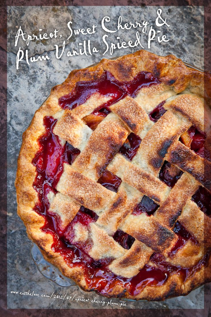 Apricot,Sweet Cherry, & Plum Spiced Vanilla Pie: Vanilla Spices, Plum Vanilla, Pies Recipe, Fruit Pies, Cherries Plum, Apricot Cherry Plum Pi, Plum Pie, Sweets Cherries, Spices Pies