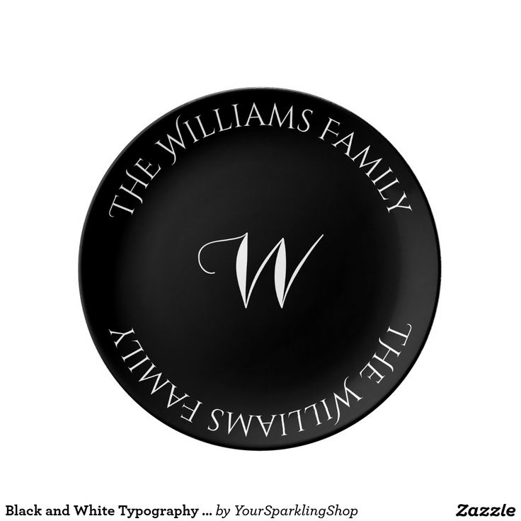 Black and White Typography Custom Monogram W Name #blackwhite #porcelain #plate