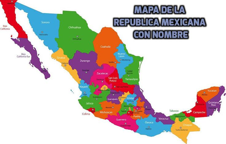 mapa de la republica mexicana con nombre