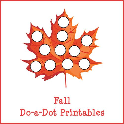 Fall Do A Dot Printables Activities Colors And The O 39 Jays