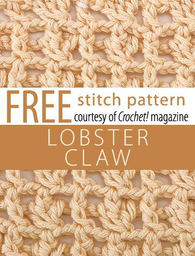 Free Lobster Claw Stitch Pattern from Crochet! magazine. Download here: http://www.crochetmagazine.com/stitch_patterns.php?pattern_id=83