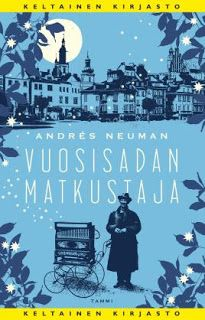 Ullan Luetut kirjat: Andrés Neuman Vuosisadan matkustaja