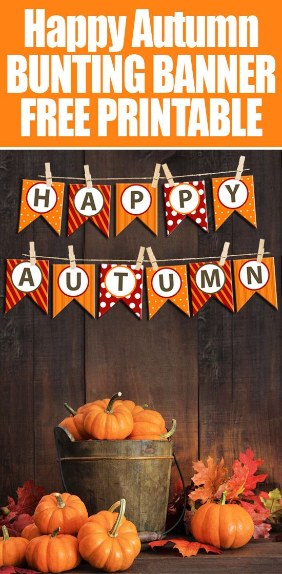 Happy Autumn FREE bunting banner! Great for fireplace mantel decor or to hang anywhere in your home. LOVE!