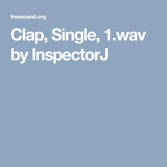Clap, Single, 1.wav by InspectorJ