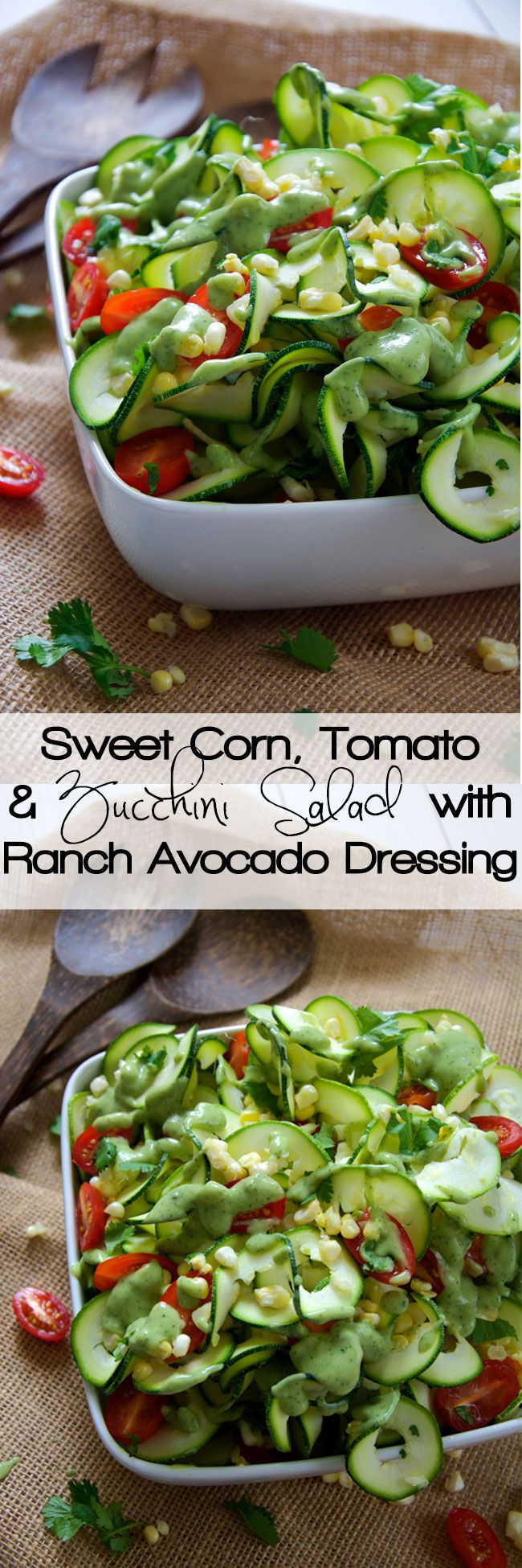 Fresh sweet corn, juicy cherry tomatoes and spiraled zucchini noodles are mixed and topped with a three ingredient dressing of creamy avocado, ranch seasoning and almond milk! A simple, raw salad that makes the most of end summer ingredients!