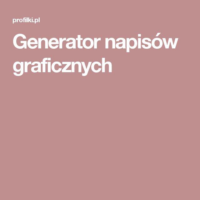 Generator napisów graficznych