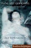 Boekbeschrijvingen: : Åke Edwardson - volgorde Erik Winter - 1. Dans met een engel / 2. Roep uit de verte / 3. Een vreemd gezicht / 4. Tot in eeuwigheid / 5. De hemel is een plek op aarde / 6. Een zeil van steen / 7. Kamer nr. 10  / 8. Een vlucht vooruit 9. Nog niet dood / 10. De laatste winter