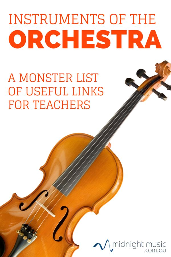 Instruments of the Orchestra: A Monster Collection of Links for Music Teachers | Midnight Music