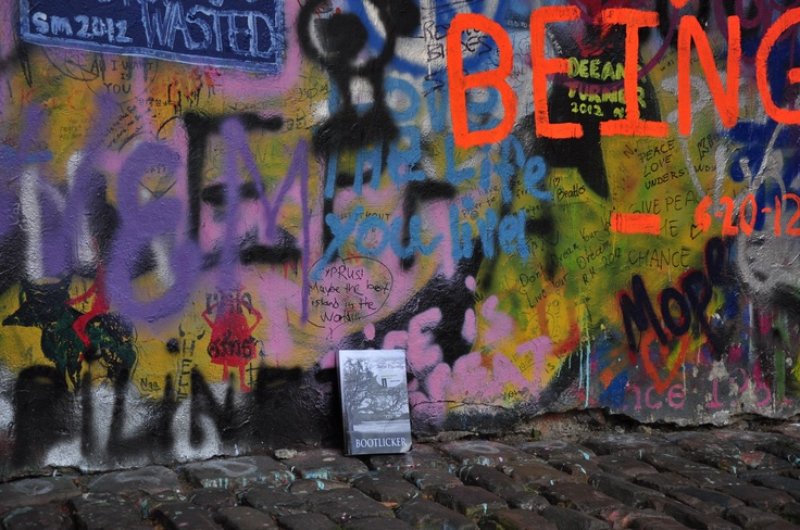 Bootlicker spotted at the John Lennon Wall in Prague. Thanks to Jade Ryan!: Lennon Wall, John Lennon