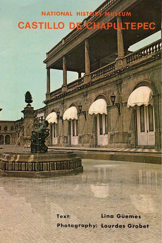 GUEMES, L: National History Museum Castillo De Chapultepec (Signed by Juan O'Gorman)