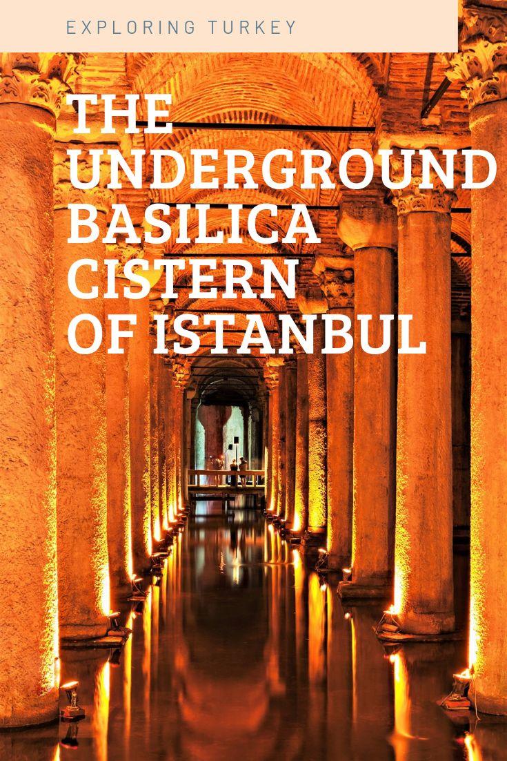 Underground Basilica Cistern of Old Istanbul