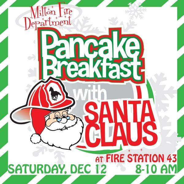 Milton Fire Department Pancake Breakfast with Santa is on Dec 12th   City of Milton, GA