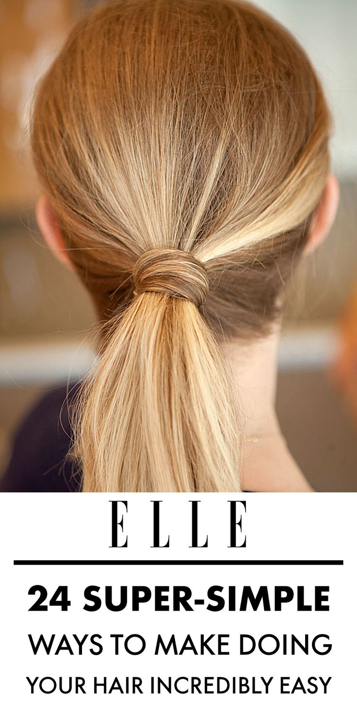 easy way to style hair 24 simple ways to make doing your hair incredibly 4166