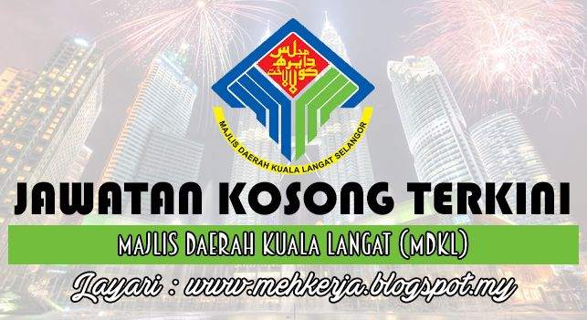 Jawatan Kosong di Majlis Daerah Kuala Langat (MDKL) - 29 Aug 2016   Permohonan dipelawa daripada warganegara Malaysia keutamaan kepada anak-anak Negeri Selangor yang berkelayakan dan berumur tidak kurang dari 18 tahun pada tarikh tutup iklan untuk mengisi jawatan-jawatan seperti berikut:-  Jawatan Kosong Terkini 2016diMajlis Daerah Kuala Langat (MDKL)  Jawatan:  1. PEMBANTU AKAUNTAN W19 Cara Memohon: 1. Semua permohonan hendaklah dibuat dengan menggunakan Borang Permohonan Jawatan Kosong…