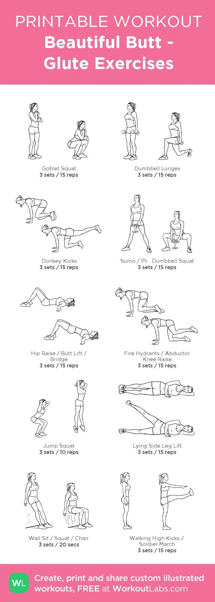 Beautiful Butt - Glute Exercises: my visual workout created at WorkoutLabs.com • Click through to customize and download as a FREE PDF! #customworkout