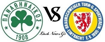 Panathinaikos - Eintracht Braunschweig (19:00) Live Streaming Friendly Match 11/7/2012