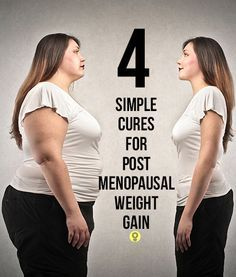 4 Simple Cures For Post Menopausal Weight Gain  Curated content re-pinned  by DRC Underwear at drcunderwear.com!