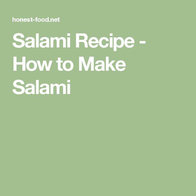 Salami Recipe - How to Make Salami