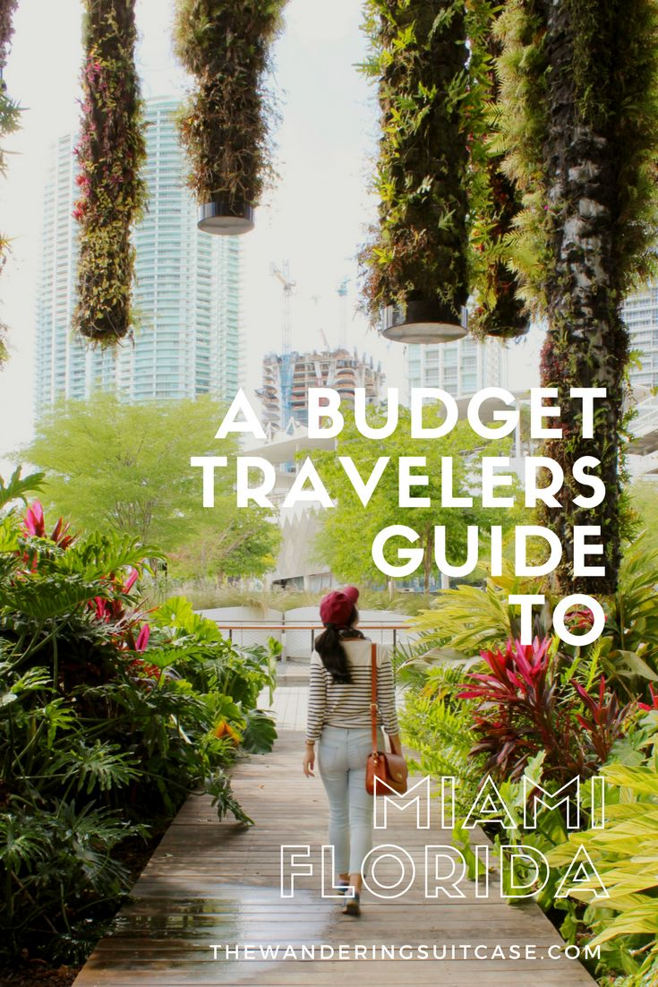 Travel tips and advice for visiting Miami, Florida on a Budget