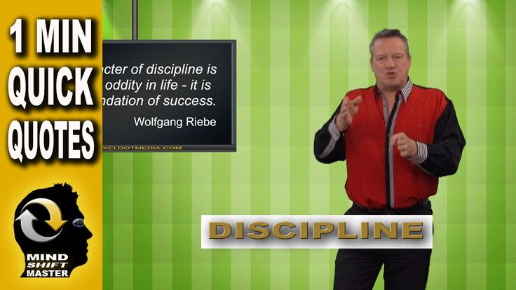"""Discipline: 1 Minute Quick Tips with Wolfgang Riebe Mind shift master, Wolfgang Riebe expands on the meaning of his original quote, """"A character of disciplin..."""