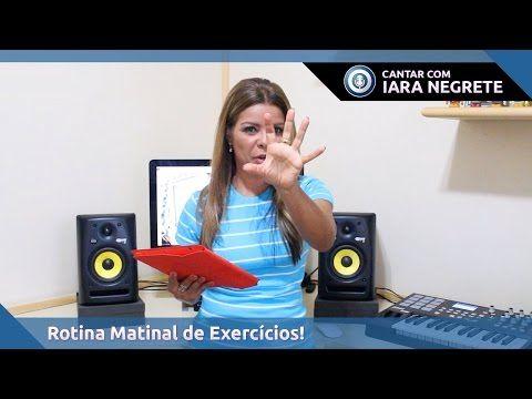 [aula de canto] Sua Voz Bem Colocada, Com Uma Simples Rotina Matinal de Exercícios - YouTube