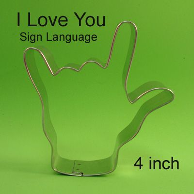 I LOVE YOU sign language cookie cutter. Would be cute for sandwiches too.