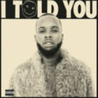 Listen to I Told You / Another One by Tory Lanez on @AppleMusic.