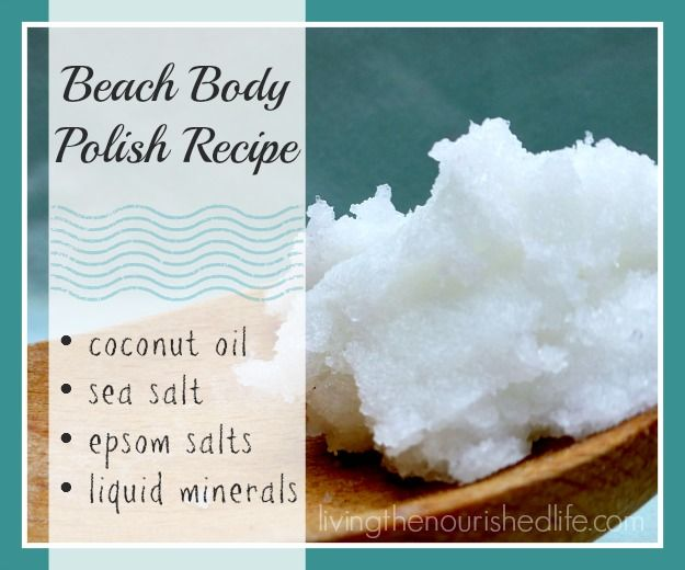 Beach Body Polish (with Sea Salt and Minerals for Healthy Skin) | The Nourished Life