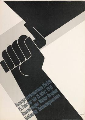 Kunstgewerbemuseum Zürich - 15. Februar - 15. März 1931 - Ausstellungen Walter Gropius - Rationelle Bebauungsweisen