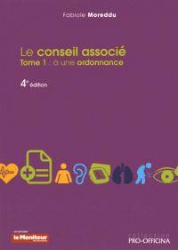 Fabiole Moreddu - Le conseil associé - Tome 1, A une ordonnance. http://cataloguescd.univ-poitiers.fr/masc/Integration/EXPLOITATION/statique/cataTITN.asp?id=961227