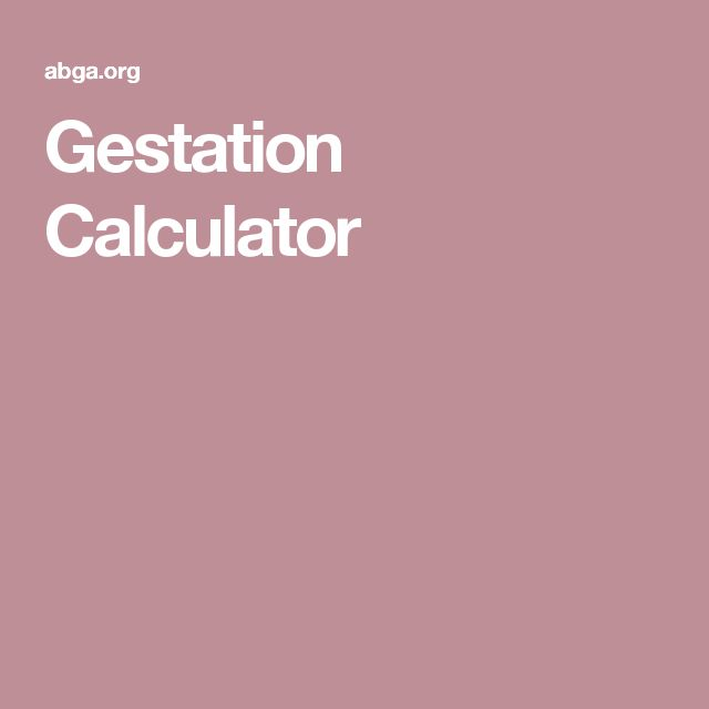 Gestation Calculator