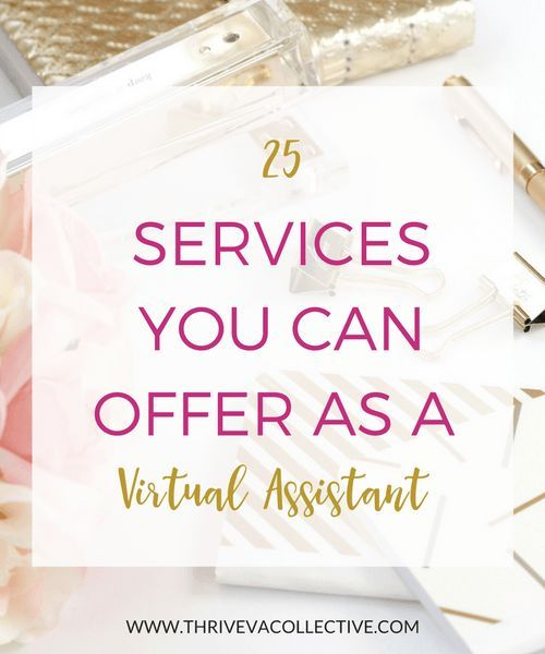 25 Services You Can Offer as a Virtual Assistant