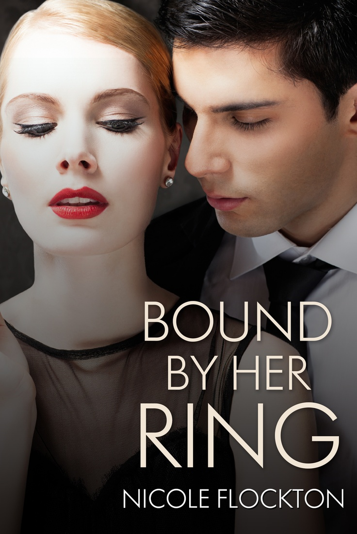 Bound by Her Ring - Escape Publishing Released 1st February 2013