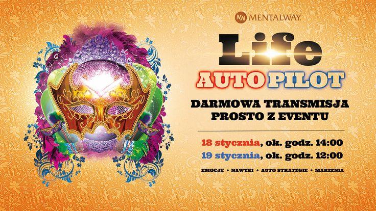 Jestem na TRANSMISJI #LIVE ze szkolenia Life Auto Pilot #LAP w #MentalWay !