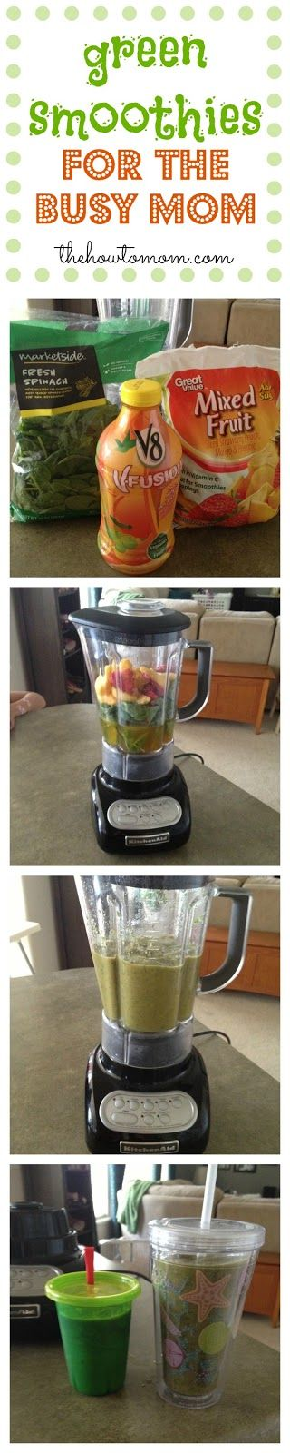 The How To Mom: yummy green smoothies for the busy mom