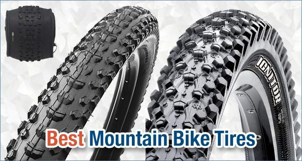 Top 9 Best High Quality And Durable Mountain Bike Tires Mountain