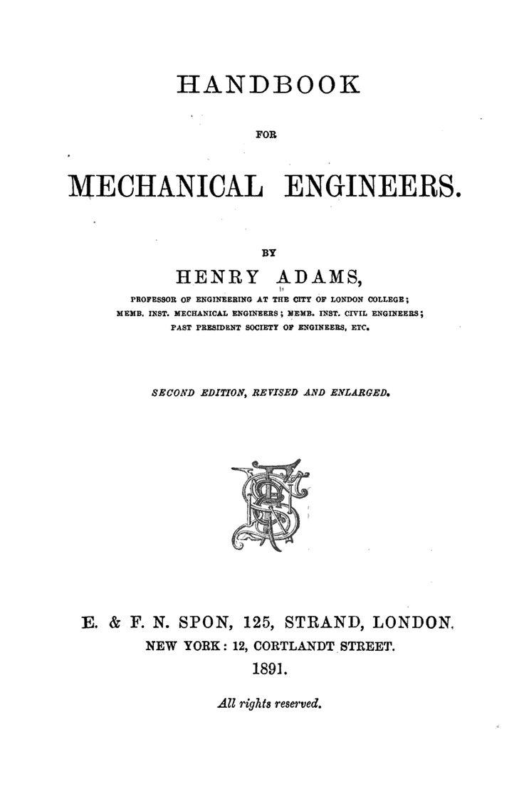 Handbook For Mechanical Engineers Henry Adams E   U0026 F N