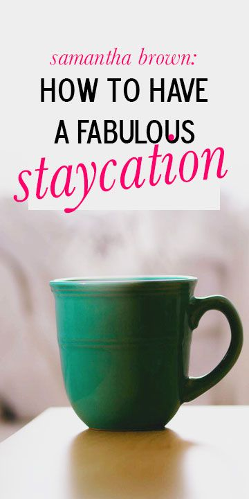 Plan a fabulous staycation! #travel #staycation