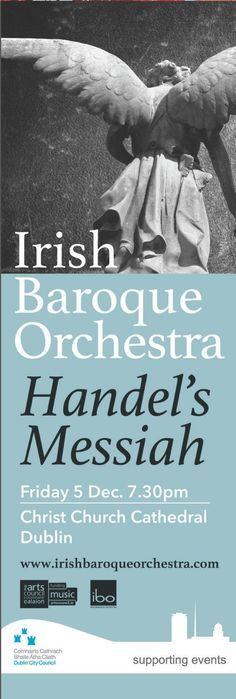 Dublin City Council supporting Events, Haendel's Messiah at the Irish Baroque Orchestra #civicmedia2013 Street Banners  http://www.civicmedia.ie