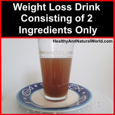 Weight Loss Drink Consisting of 2 Ingredients Only