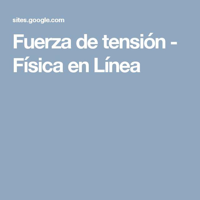 Fuerza de tensión - Física en Línea