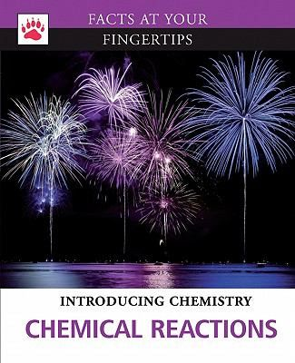 What is a chemical reaction? -- Chemical bonds -- Types of reactions -- Energy in chemical reactions -- Heat and chemical reactions -- Entropy and free energy -- Rates of reactions -- Catalysts -- Electrochemistry -- Nuclear reactions. Gr.7-12.