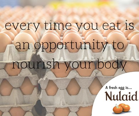 Every time you eat is an opportunity to nourish your body. #motivationals #Nulaid
