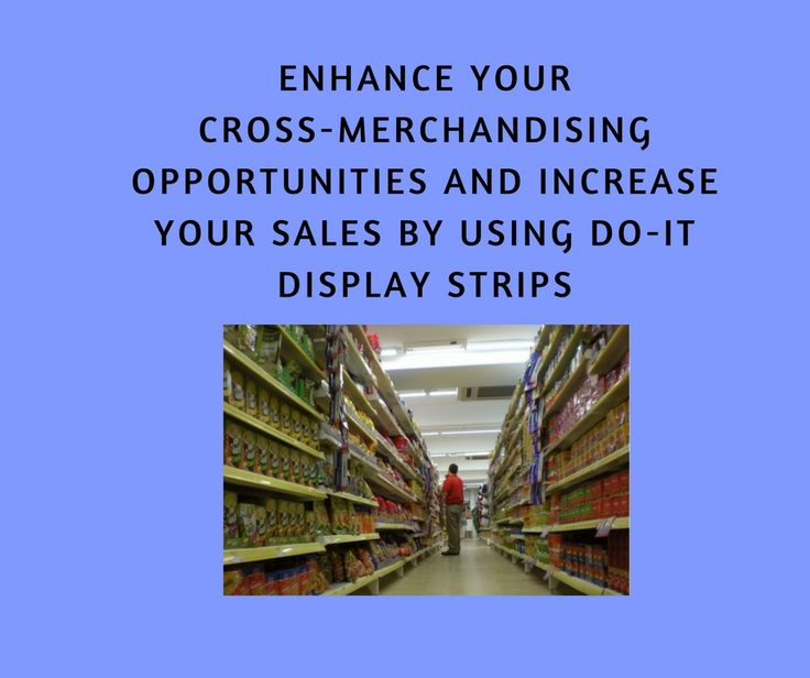 Sales in-store can be increased by placing complementary products together and promoting the purchase of both.
