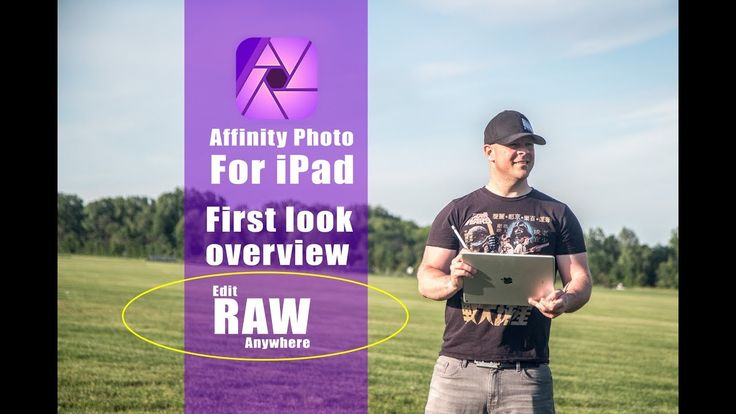 Affinity Photo for iPad. Edit RAW Pictures Anywhere! iPad app overview. - YouTube