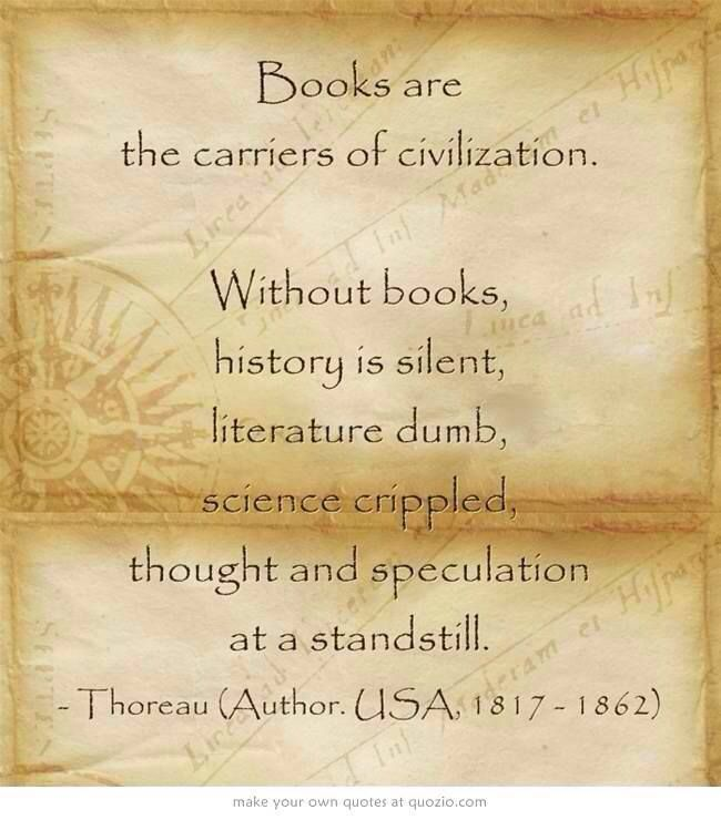 Books are carriers of civilization
