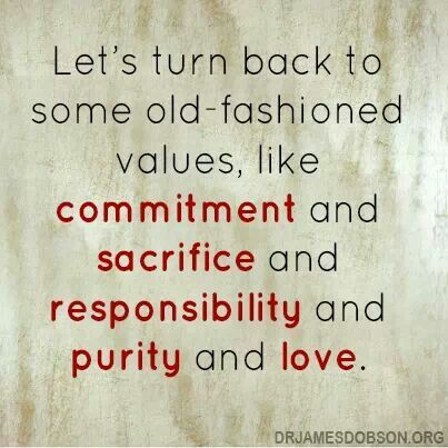 Old Fashioned Morals And Values