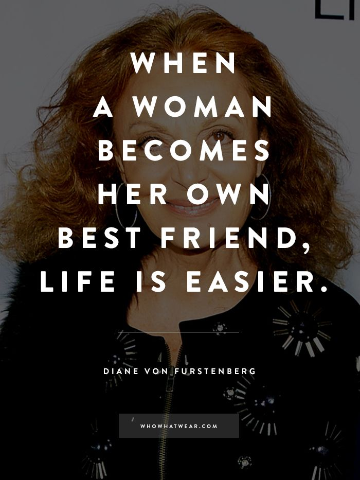 Diane von Furstenberg's Best Quotes Ever to Inspire an Amazing 2015 via @WhoWhatWearUK